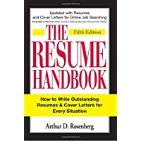 Image for The Resume Handbook: How to Write Outstanding Resumes and Cover Letters for Every Situation