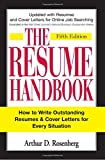 The Resume Handbook: How to Write Outstanding Resumes and Cover Letters for Every Situation