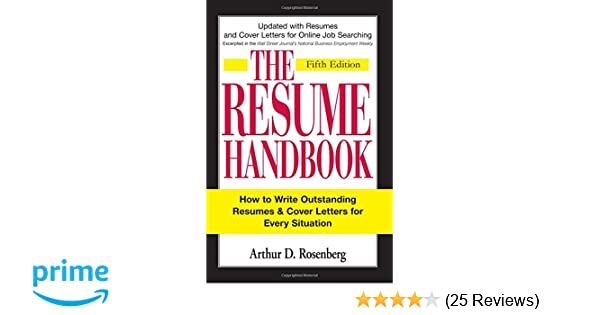 The Resume Handbook: How to Write Outstanding Resumes and Cover ...