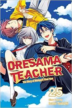 Izumi Tsubaki - Oresama Teacher, Vol. 25
