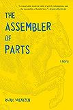 The Assembler of Parts: A Novel