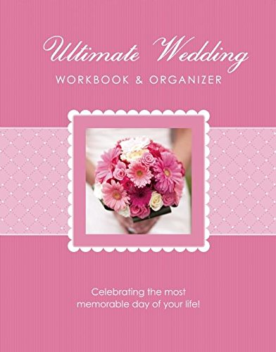 The Ultimate Wedding Workbook & Organizer by WS Publishing Group