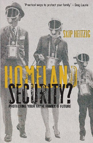 Homeland Security?: Protecting Your Faith, Family & Future PDF
