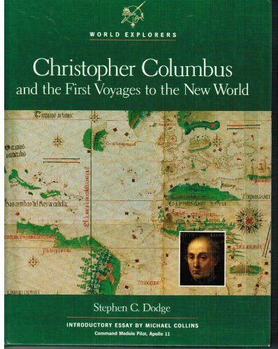 Christopher Columbus and the First Voyages to the New World (World Explorers)