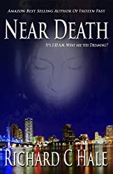 Near Death (A Jake Townsend Science Fiction, Action and Adventure, Thriller Series Book 1)