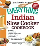 The Everything Indian Slow Cooker Cookbook[EVERYTHING INDIAN SLOW COOKER][Paperback]
