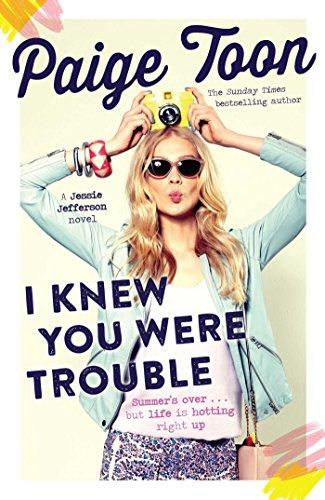 I Knew You Were Trouble: A Jessie Jefferson Novel (Jessie Jefferson Novels Book 2) ()