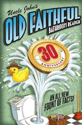 Uncle John's OLD FAITHFUL 30th Anniversary Bathroom Reader cover