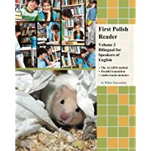 First Polish Reader (Volume 2): bilingual for speakers of English