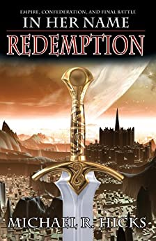 In Her Name: Redemption Trilogy by [Hicks, Michael R.]