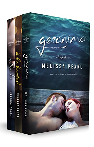 A Songbird Novel Box Set (Geronimo, Hole Hearted, Rather Be)