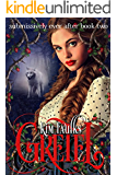 Gretel (The Submissively Ever After Series Book 2)