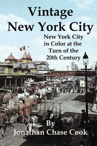 Download Vintage New York City: New York City in Color at the Turn of the 20th Century PDF