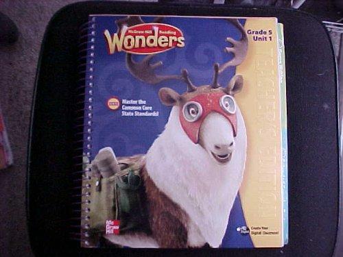 McGraw-Hill Reading: Wonders, Teacher's Edition, Grade 5, Unit 1