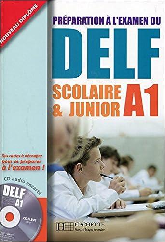 Delf Scolaire Et Junior A1 Livre De L Eleve Cd Audio