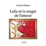 LAÏLA ET LA MAGIE DE L'AMOUR