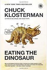 Eating the Dinosaur Paperback