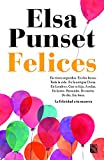 Felices (Spanish Edition)