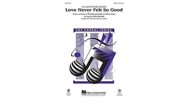 Hal Leonard Love Never Felt So Good Showtrax Cd By Michael Jackson Arranged By Mark Brymer Arr Mark Brymer  Amazon Com Books