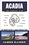 Search : Acadia: The Complete Guide: Mount Desert Island & Acadia National Park