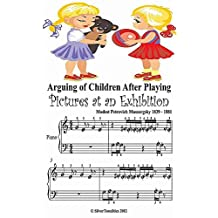 Arguing of Children After Playing Pictures At an Exhibition Beginner Tots Piano Sheet Music