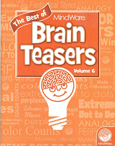 - The Best of MindWare Brain Teasers Volume 6