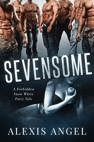Sevensome: A Forbidden Snow White Fairy Tale cover