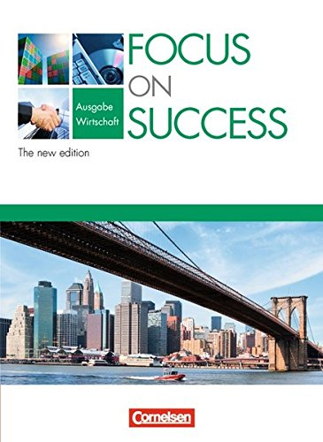 Focus on Success - The new edition - Wirtschaft: B1/B2 - Schülerbuch