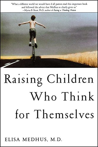 Raising children who think for themselves kindle edition by elisa raising children who think for themselves by medhus md elisa fandeluxe Images