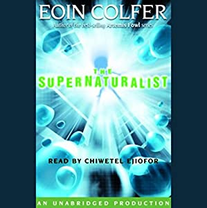 The Supernaturalist Audiobook