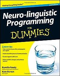 Neuro-linguistic Programming For Dummies®