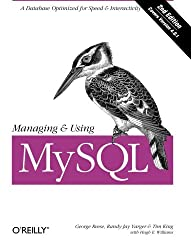 Managing & Using MySQL, 2nd Edition (en anglais)