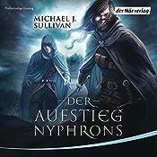 Der Aufstieg Nyphrons (Riyria 3) | Michael J. Sullivan