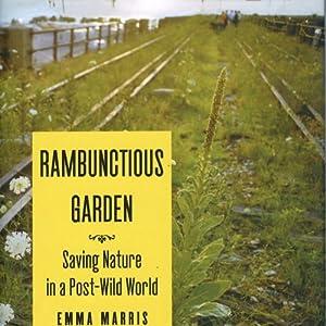 Rambunctious Garden Audiobook