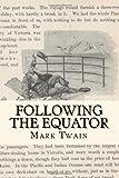 Following the Equator, Mark Twain, 1494362821