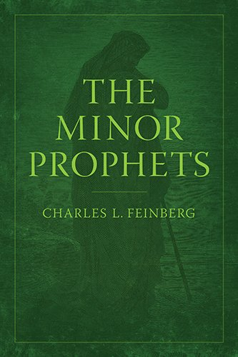 Read Online The Minor Prophets ebook