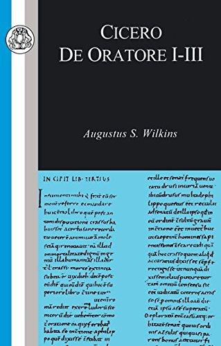 Cicero: De Oratore I-III (Classic Commentaries) (v. ()