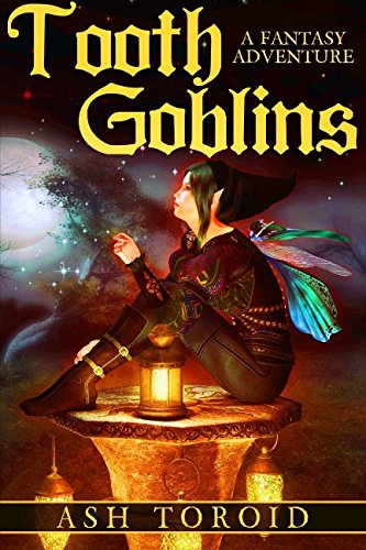 Tooth Goblins (Volume 1)