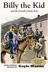 Billy the Kid and the Lincoln County War: Luke and Jenny Adventure Books