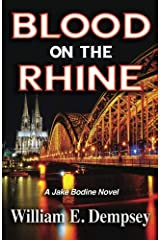 Blood on the Rhine (Jake Bodine Novels) (Volume 1) Paperback