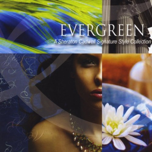 Evergreen (A Sheraton Cadwell Signature Style Collection) ()
