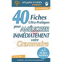 Gramemo - 40 fiches ultra-pratiques pour améliorer immédiatement votre grammaire (Les Petits Guides Gramemo t. 1) (French Edition)