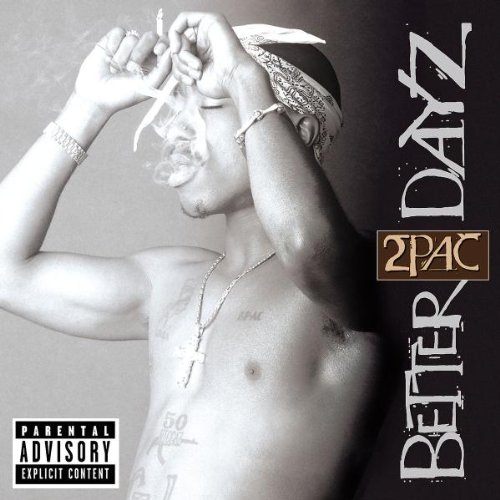 2pac - Better Days - Zortam Music