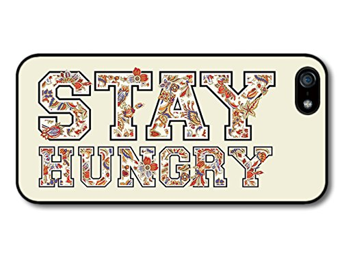 Stay Hungry Quote with Cool Retro Peek Text Design Fashion Style coque pour iPhone 5 5S