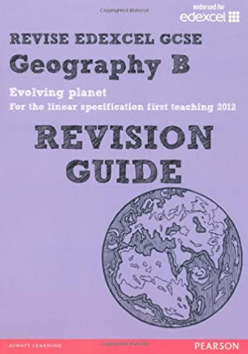 revise edexcel edexcel gcse geography b evolving planet revision rh amazon co uk edexcel gcse geography b revision guide pdf edexcel gcse geography b unit 1 revision guide