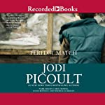 Perfect Match | Jodi Picoult