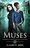 Muses (Paranormal Grievance Committee Chronicles Book 2)