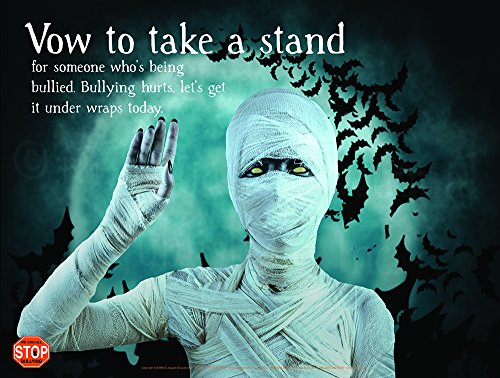 Mummy Vow Bullying Prevention Laminated Halloween Poster For (Anti Halloween Poster)