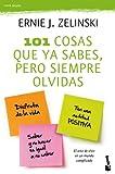 img - for 101 cosas que ya sabes, pero siempre olvidas book / textbook / text book