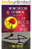 Of Blood and Angels  (The Two Moons of Rehnor, Book 3)